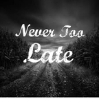 Never Too Late Merch Store