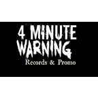 4 Minute Warning Records & Promotions