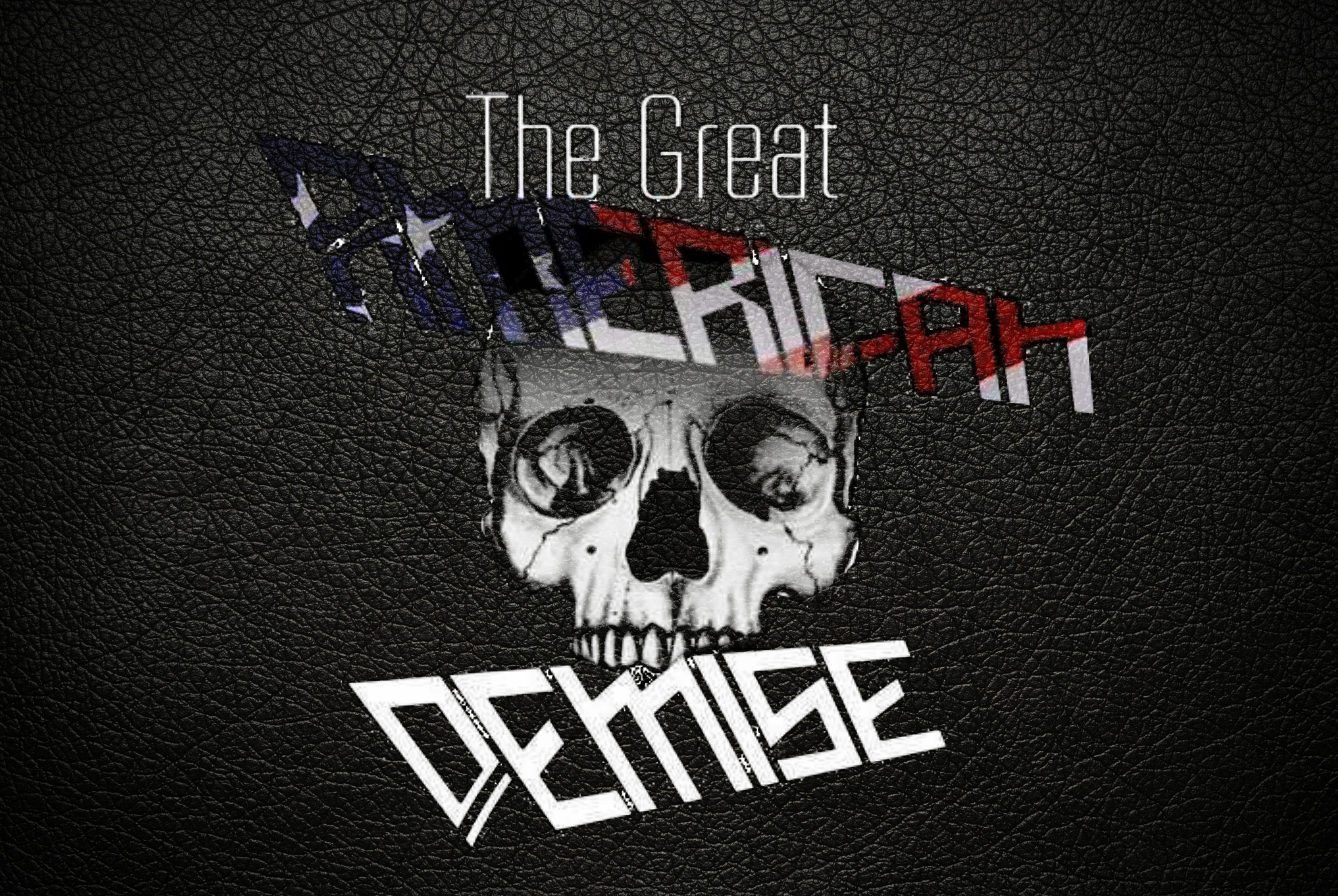 The Great American Demise Merch Store