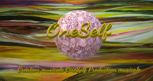 Creation Musicale OneSelf Production Musicale