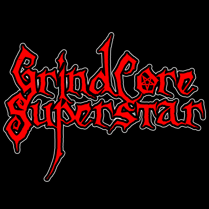 GrindCore Superstar