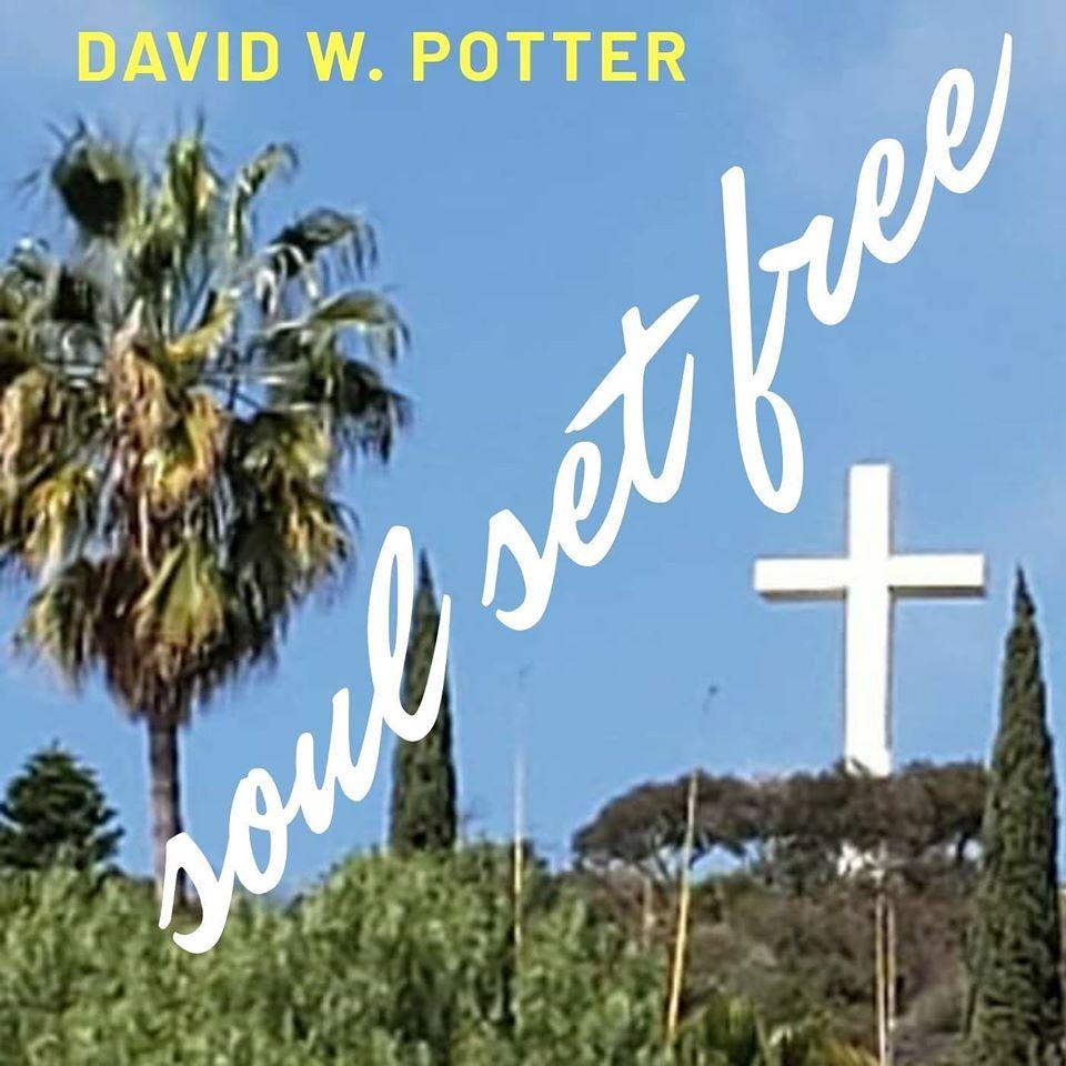 David W. Potter Soul Set Free