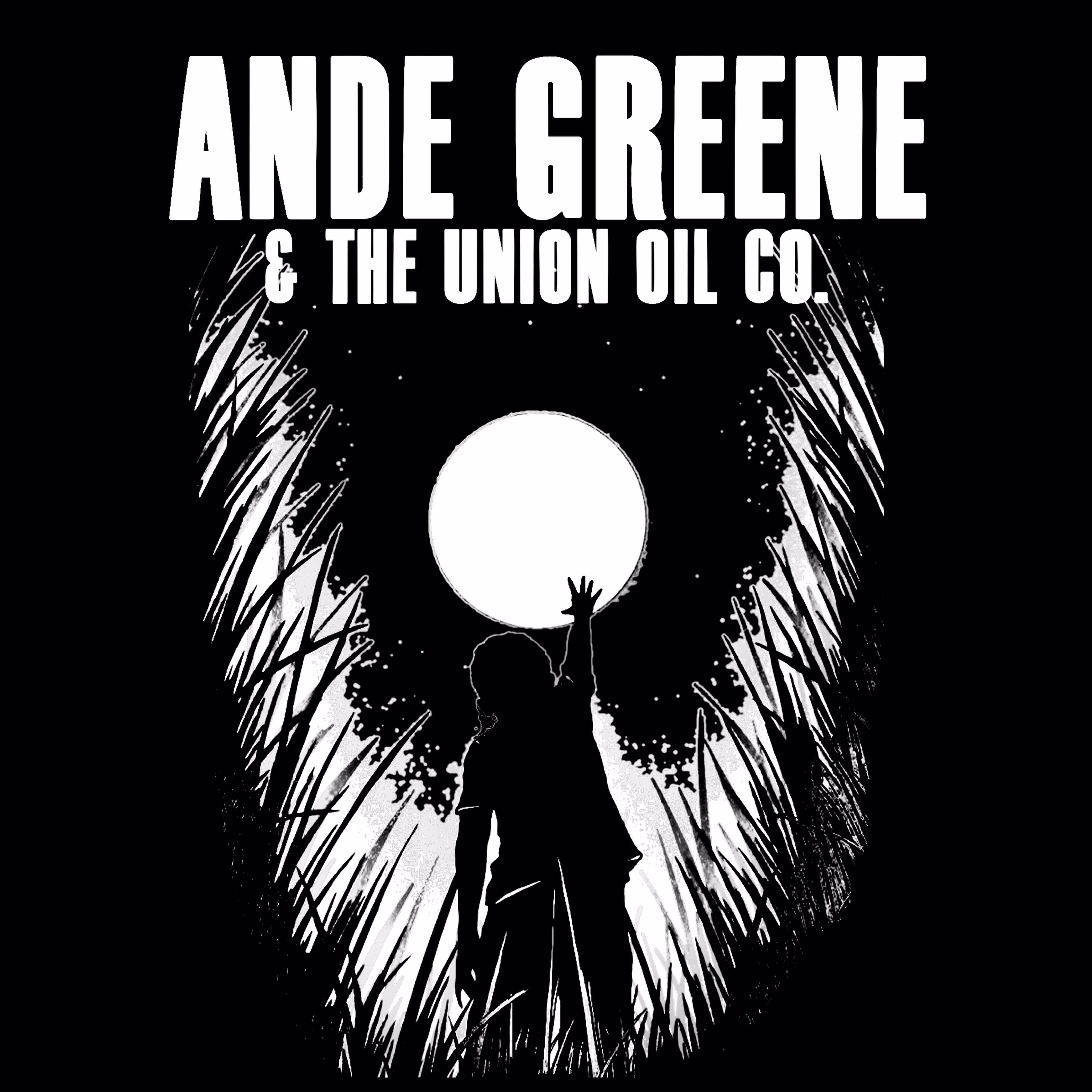 Ande Greene & The Union Oil Co.