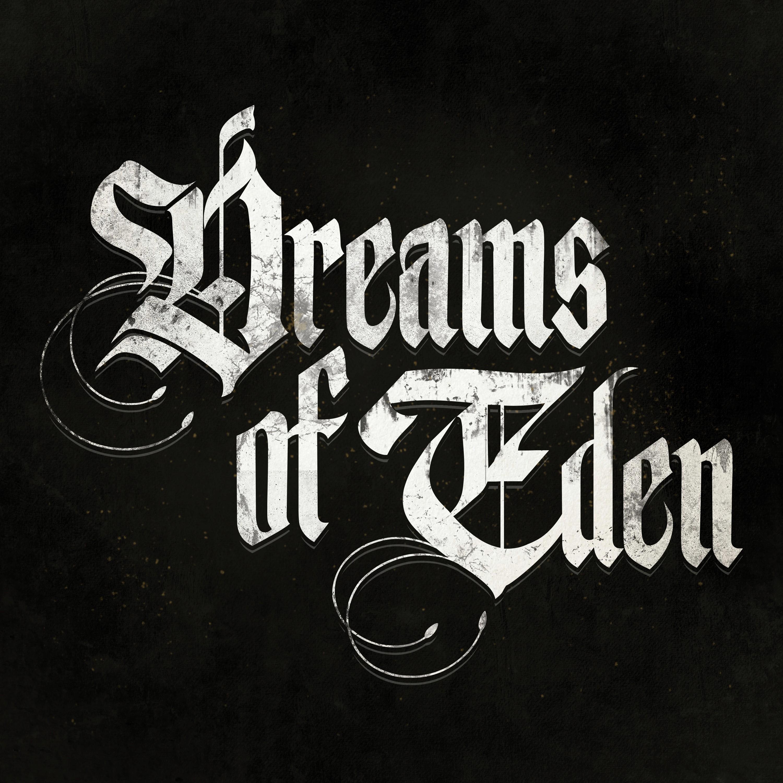 Dreams of Eden