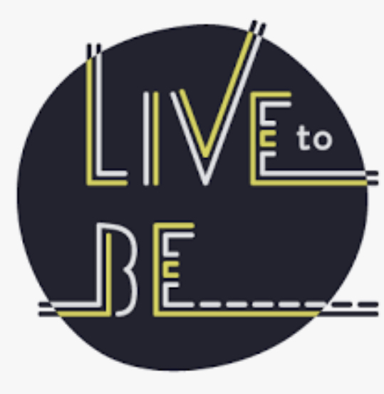Live To Be