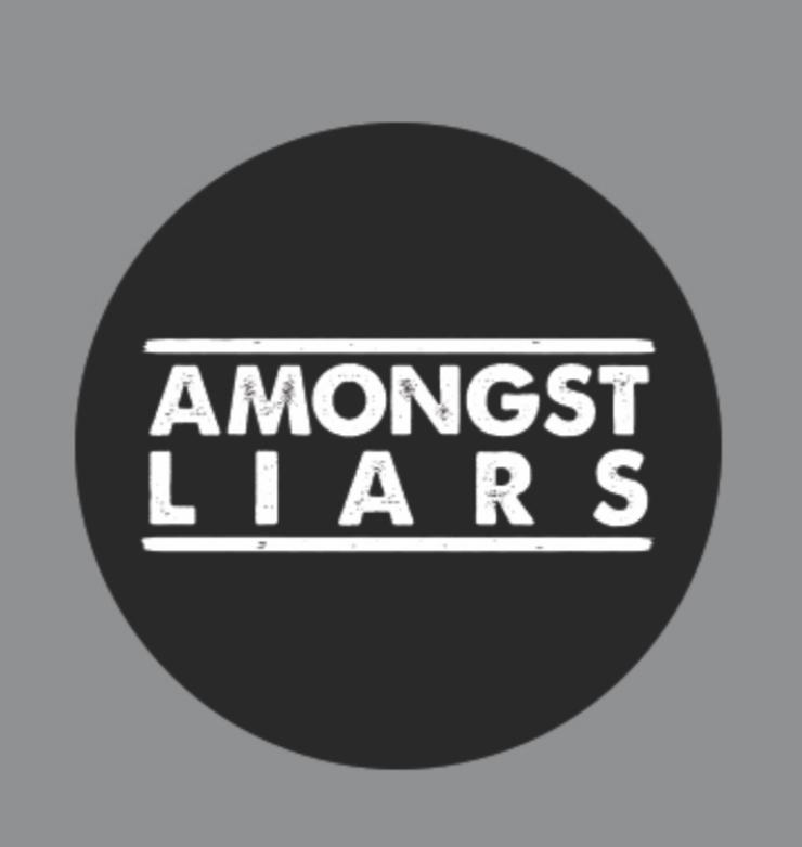 Amongst Liars