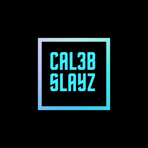 CAL3B SLAYZ