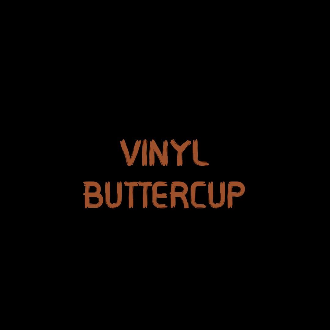 Vinyl Buttercup