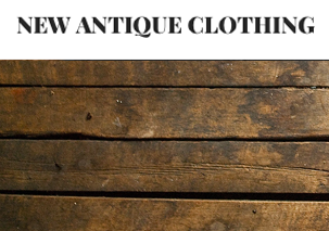 New Antique Clothing